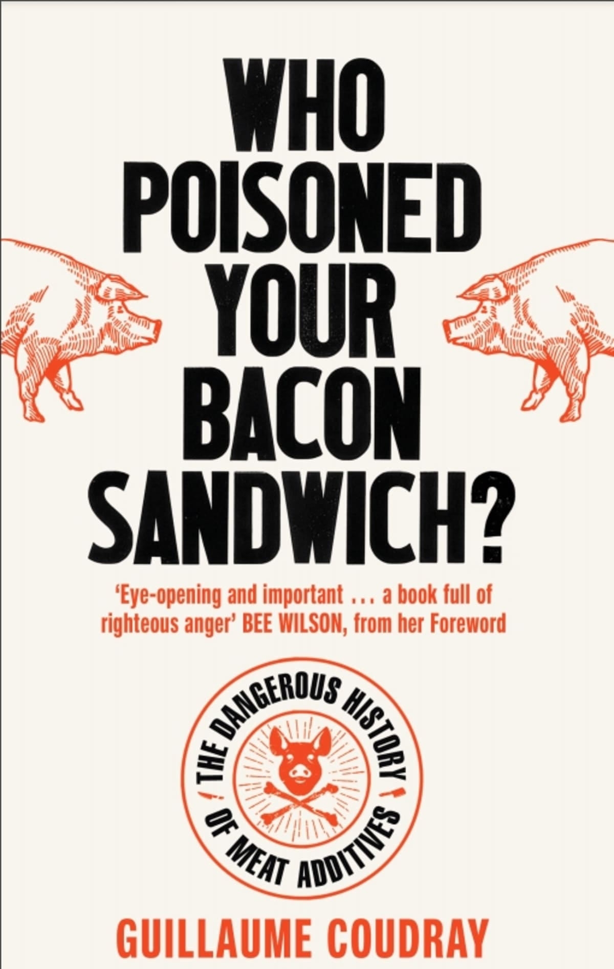 Who Poisoned Your Bacon Sandwich?